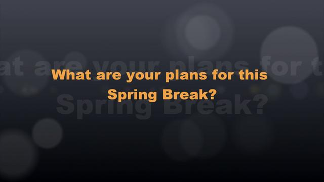 Rebel TV: Spring Break Plans