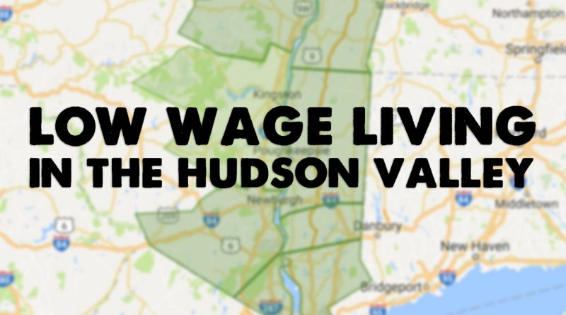 Low Wage Living in the Hudson Valley