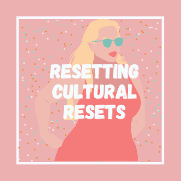Resetting Cultural Resets